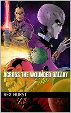 Across the Wounded Galaxy