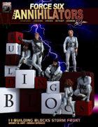 Force Six, The Annihilators 11 Building Blocks Storm Front