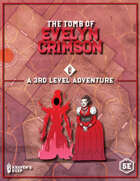 The Tomb of Evelyn Crimson