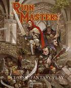 Ruin Masters - Classic Fantasy Play - RPG
