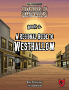 A Regional Guide to Westhallow (Wranglers of Westhallow)