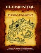 The God Unmoving (Elemental Edition)