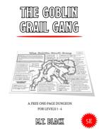 The Goblin Grail Gang
