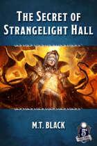 The Secret of Strangelight Hall