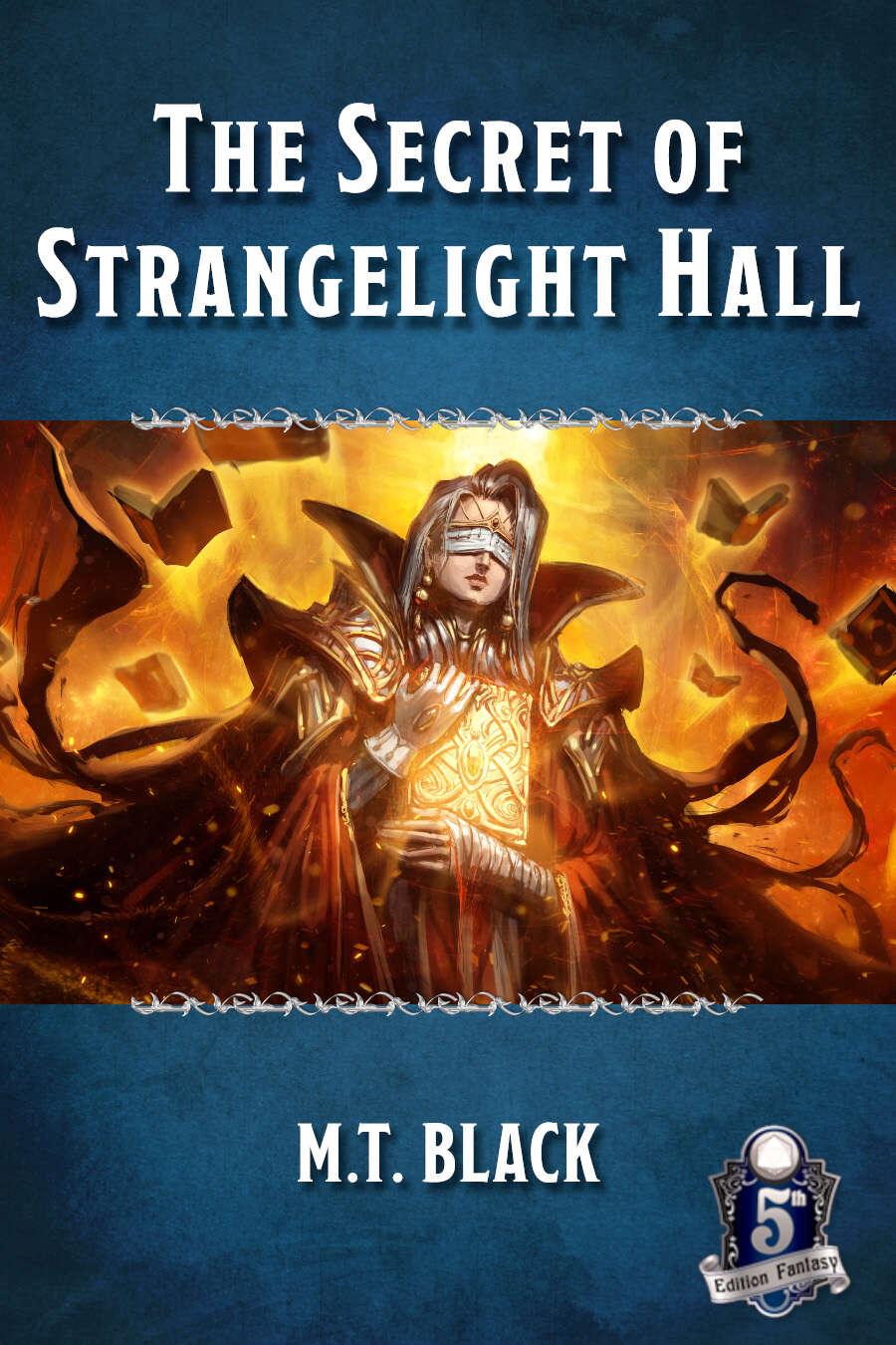 The Secret of Strangelight Hall 5E