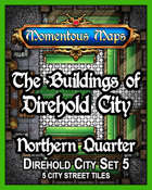 The Buildings of Direhold City: Northern Quarter