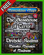 Direhold Realms: The Glasshouse of Terror