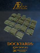 Dockyards: Low Docks