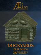 Dockyards: Buildings