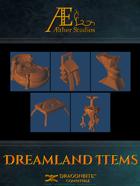 Dreamland Items