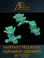 Fantasy Villages: Gnomish Airships