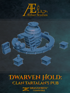Dwarven Hold: Clan Tartalan's Pub