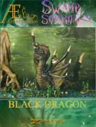 Swamp of Sorrows - Black Dragon