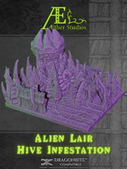 Alien Lair: Hive Infestation