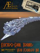 Electro Rail Trains - Vrai Foundry Line