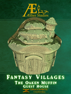 Fantasy Villages: The Oaken Muffin Guest House