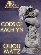 Gods of Aach'yn - Ququmatz