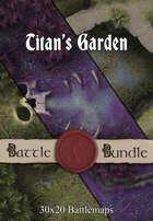 Titan's Garden   30x20 Battlemaps [BUNDLE]