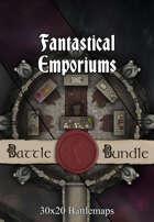 Fantastical Emporiums | 30x20 Battlemaps [BUNDLE]