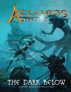ATLANTIS:  The Dark Below
