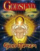 GODSEND Agenda : GOD-Maker