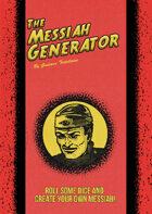 The Messiah Generator