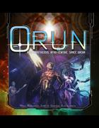 ORUN, Post-Apotheosis Space Opera RPG