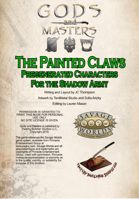 Gods and Masters: The Painted Claws Pregenerated Characters