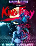King Fury Monk Subclass