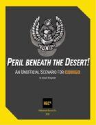 Peril Beneath the Desert! An Unofficial CONGO Scenario