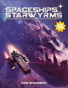 Spaceships and Starwyrms: Core Sourcebook