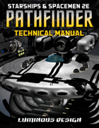 Pathfinder Technical Manual - For Starships & Spacemen 2E