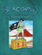 Blackwind - Game Module - The Treasure of Maracaibo