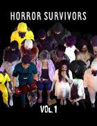Horror Survivors Vol. 1
