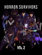 Horror Survivors Vol. 2