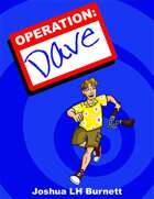 Operation: Dave