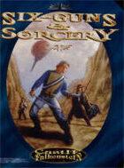 Six-Guns & Sorcery