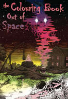 The Colouring Book Out of Space