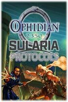 Ophidian 2350: Sularia Protocols