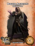 Roguish Archetype - The Chronoklept