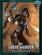 The Grave Warden - 5e Class