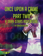 Once Upon a Crime Part 2