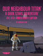 Our Neighbour Titan Anniversary Edition