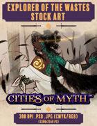 Premium Stock Art: Explorer of the Wastes (Cities of Myth)