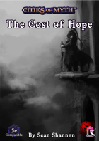Cities of Myth (5e): The Cost of Hope