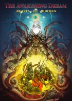 Beasts of Burden (Awakening Dream RPG)