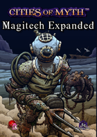 Cities of Myth (5e): Magitech Expanded