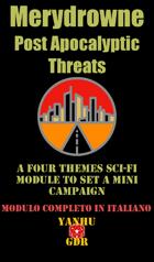 Merydrowne Post Apocalyptic Threats
