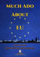 Much Ado About EU