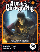 Atmar's Cardography Enter the Fiery Pits